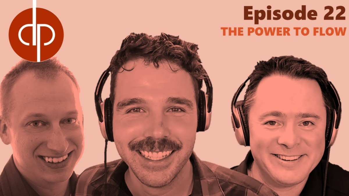 Dynamics Podcast // Episode 22 // The Power to Flow